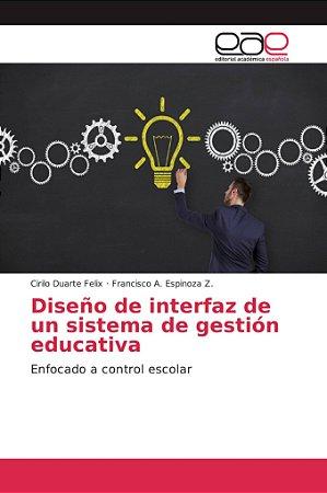 Diseño de interfaz de un sistema de gestión educativa