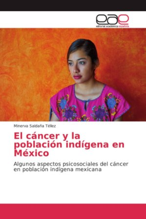 El cáncer y la población indígena en México