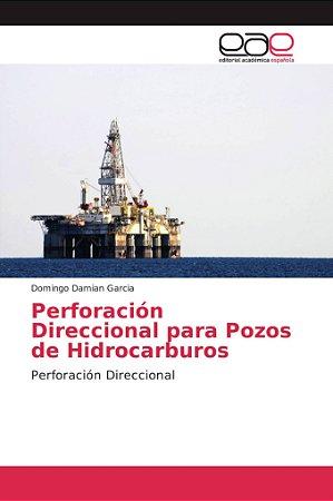 Perforación Direccional para Pozos de Hidrocarburos