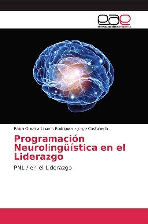 Programación Neurolingüística en el Liderazgo