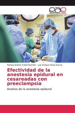 Efectividad de la anestesia epidural en cesareadas con preec