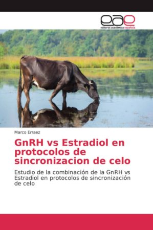 GnRH vs Estradiol en protocolos de sincronizacion de celo