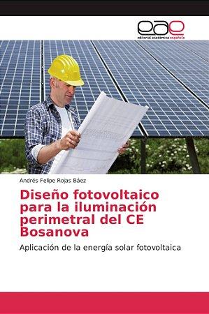 Diseño fotovoltaico para la iluminación perimetral del CE Bo
