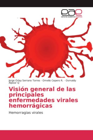 Visión general de las principales enfermedades virales hemor