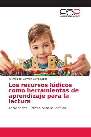 Los recursos lúdicos como herramientas de aprendizaje para l