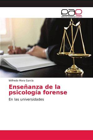 Enseñanza de la psicología forense