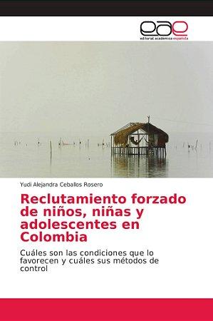 Reclutamiento forzado de niños, niñas y adolescentes en Colo