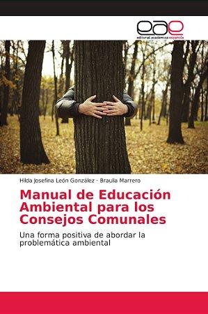Manual de Educación Ambiental para los Consejos Comunales