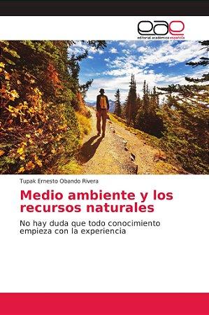 Medio ambiente y los recursos naturales