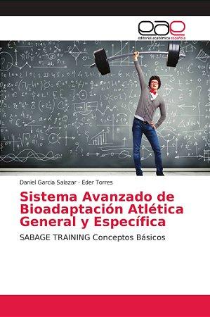 Sistema Avanzado de Bioadaptación Atlética General y Específ