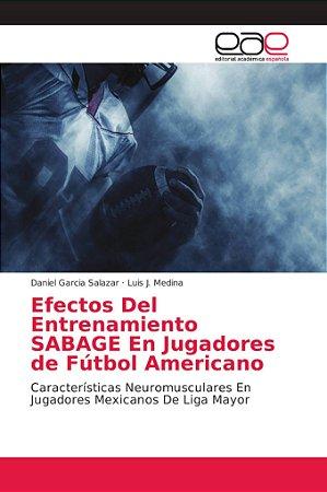 Efectos Del Entrenamiento SABAGE En Jugadores de Fútbol Amer