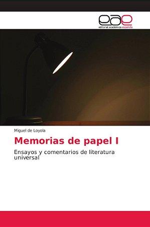 Memorias de papel I