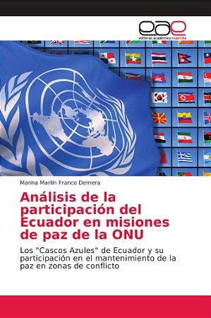 Análisis de la participación del Ecuador en misiones de paz