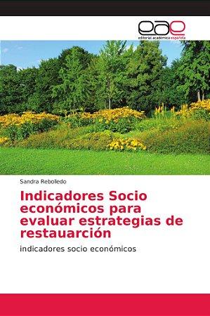 Indicadores Socio económicos para evaluar estrategias de res