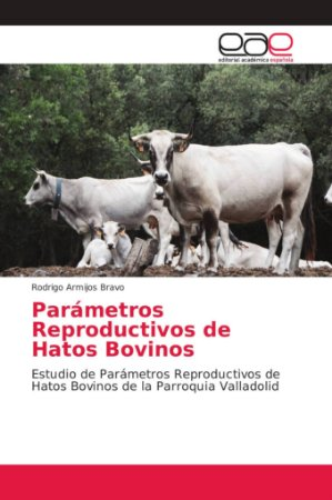Parámetros Reproductivos de Hatos Bovinos