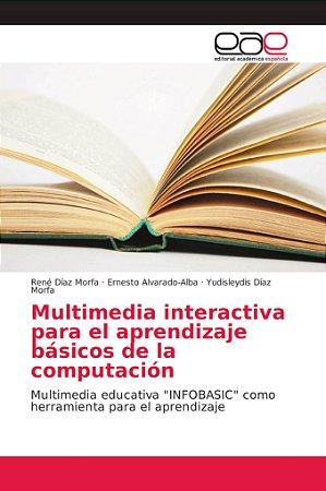 Multimedia interactiva para el aprendizaje básicos de la com