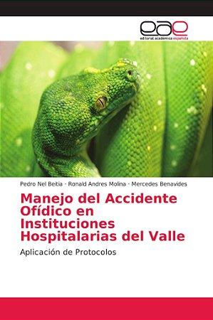 Manejo del Accidente Ofídico en Instituciones Hospitalarias