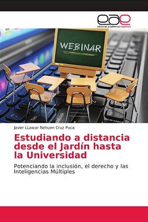 Estudiando a distancia desde el Jardín hasta la Universidad