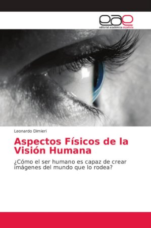 Aspectos Físicos de la Visión Humana