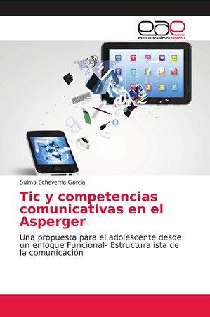Tic y competencias comunicativas en el Asperger