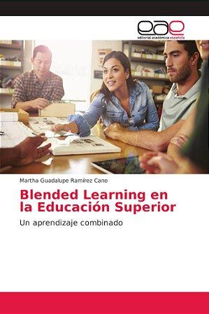 Blended Learning en la Educación Superior
