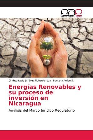 Energías Renovables y su proceso de inversión en Nicaragua