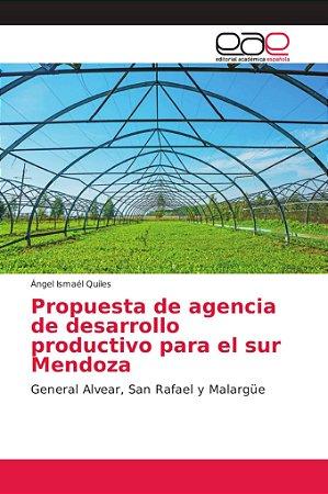 Propuesta de agencia de desarrollo productivo para el sur Me