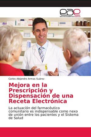 Mejora en la Prescripción y Dispensación de una Receta Elect