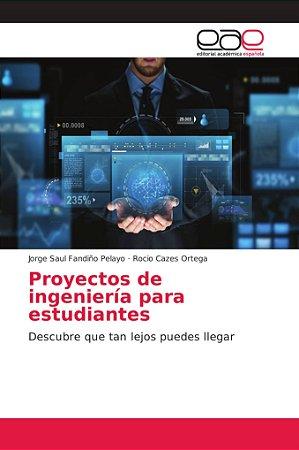 Proyectos de ingeniería para estudiantes