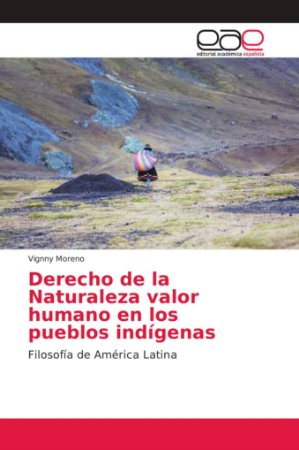 Derecho de la Naturaleza valor humano en los pueblos indígen