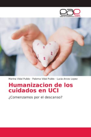 Humanizacion de los cuidados en UCI