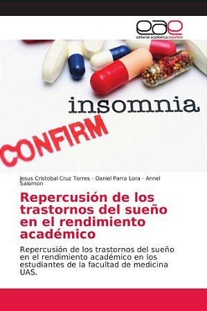 Repercusión de los trastornos del sueño en el rendimiento ac