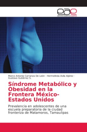 Síndrome Metabólico y Obesidad en la Frontera México-Estados