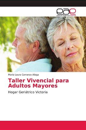 Taller Vivencial para Adultos Mayores