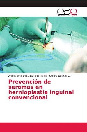 Prevención de seromas en hernioplastia inguinal convencional