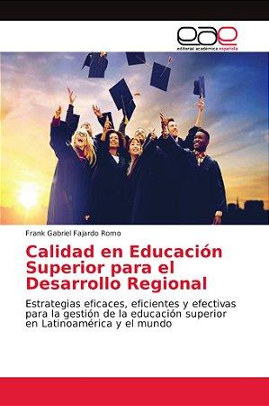 Calidad en Educación Superior para el Desarrollo Regional