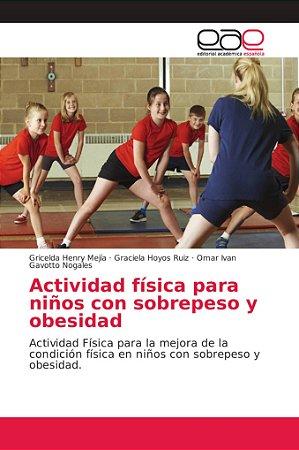 Actividad física para niños con sobrepeso y obesidad