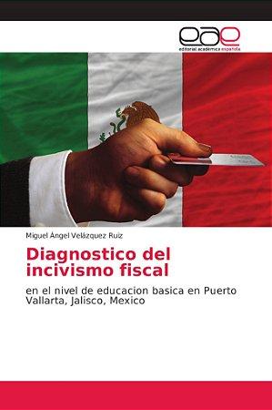 Diagnostico del incivismo fiscal