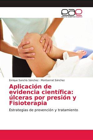 Aplicación de evidencia científica: úlceras por presión y Fi