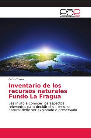 Inventario de los recursos naturales Fundo La Fragua