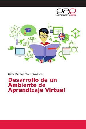Desarrollo de un Ambiente de Aprendizaje Virtual