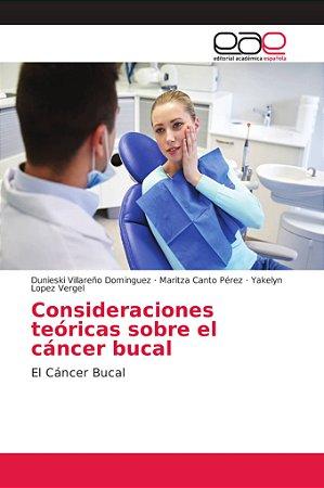 Consideraciones teóricas sobre el cáncer bucal