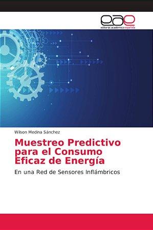 Muestreo Predictivo para el Consumo Eficaz de Energía