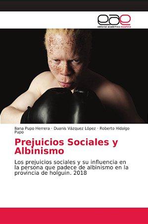 Prejuicios Sociales y Albinismo