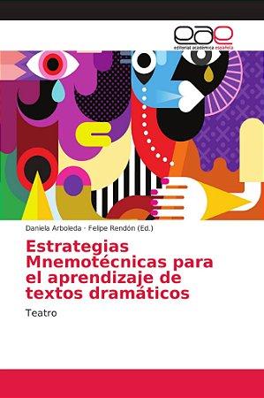 Estrategias Mnemotécnicas para el aprendizaje de textos dram