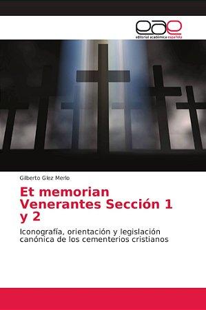 Et memorian Venerantes Sección 1 y 2