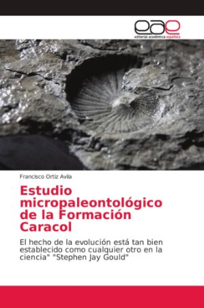 Estudio micropaleontológico de la Formación Caracol