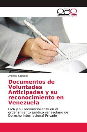 Documentos de Voluntades Anticipadas y su reconocimiento en