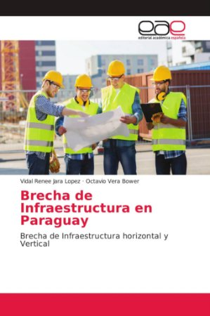 Brecha de Infraestructura en Paraguay