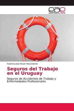 Seguros del Trabajo en el Uruguay